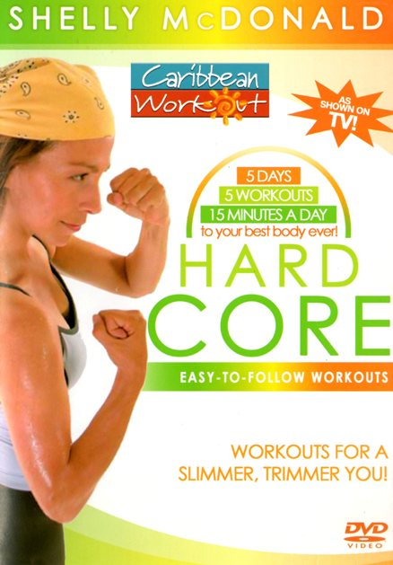 Caribbean Workout Hard Core with Shelly McDonald