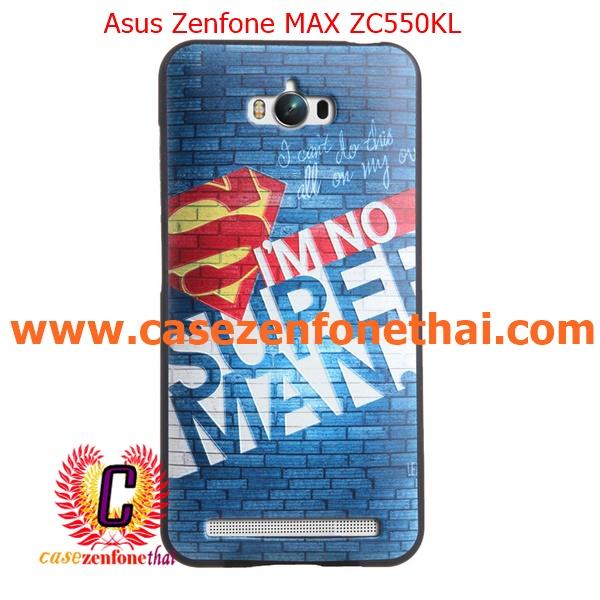 เคส asus zenfone max zc550kl TPU พิมพ์ลาย 3D I'M NO SUPERMAN